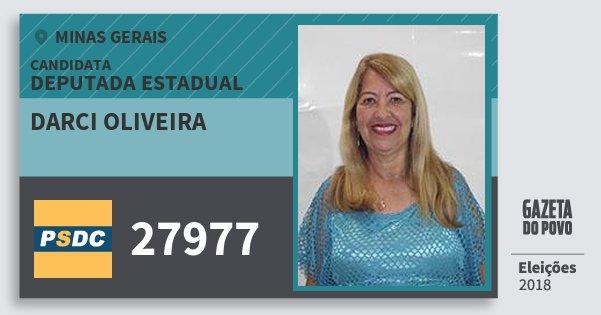 Santinho Darci Oliveira 27977 (DC) Deputada Estadual | Minas Gerais | Eleições 2018