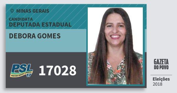 Santinho Debora Gomes 17028 (PSL) Deputada Estadual | Minas Gerais | Eleições 2018