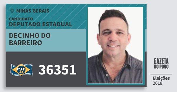 Santinho Decinho do Barreiro 36351 (PTC) Deputado Estadual | Minas Gerais | Eleições 2018