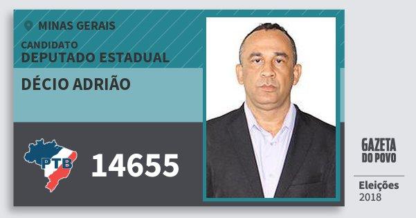 Santinho Décio Adrião 14655 (PTB) Deputado Estadual | Minas Gerais | Eleições 2018
