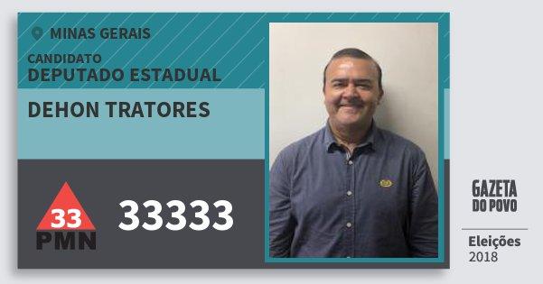 Santinho Dehon Tratores 33333 (PMN) Deputado Estadual | Minas Gerais | Eleições 2018