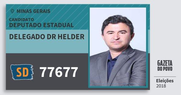 Santinho Delegado Dr Helder 77677 (SOLIDARIEDADE) Deputado Estadual | Minas Gerais | Eleições 2018