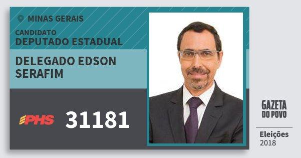 Santinho Delegado Edson Serafim 31181 (PHS) Deputado Estadual | Minas Gerais | Eleições 2018