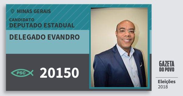 Santinho Delegado Evandro 20150 (PSC) Deputado Estadual | Minas Gerais | Eleições 2018