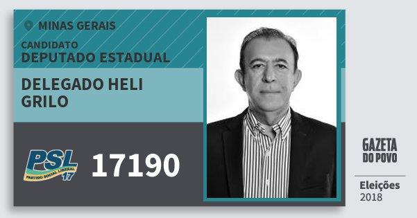 Santinho Delegado Heli Grilo 17190 (PSL) Deputado Estadual | Minas Gerais | Eleições 2018