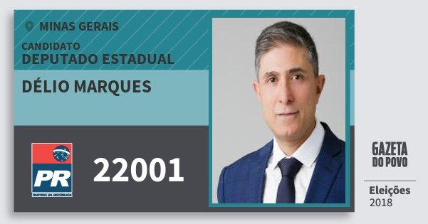 Santinho Délio Marques 22001 (PR) Deputado Estadual | Minas Gerais | Eleições 2018