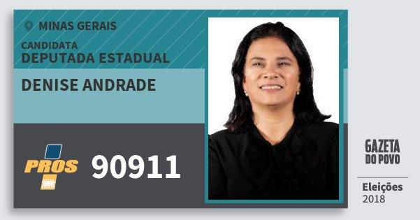 Santinho Denise Andrade 90911 (PROS) Deputada Estadual | Minas Gerais | Eleições 2018