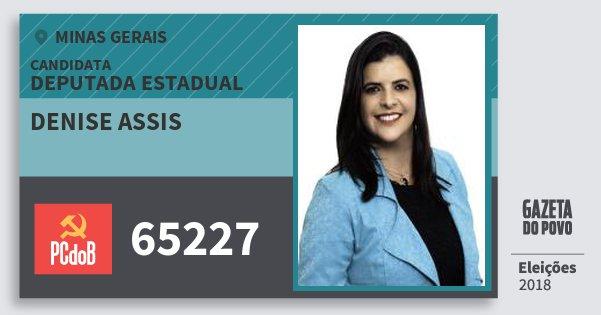 Santinho Denise Assis 65227 (PC do B) Deputada Estadual | Minas Gerais | Eleições 2018