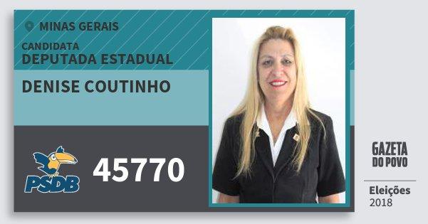Santinho Denise Coutinho 45770 (PSDB) Deputada Estadual | Minas Gerais | Eleições 2018