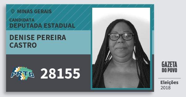 Santinho Denise Pereira Castro 28155 (PRTB) Deputada Estadual | Minas Gerais | Eleições 2018
