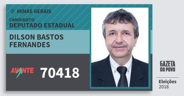 Santinho Dilson Bastos Fernandes 70418 (AVANTE) Deputado Estadual | Minas Gerais | Eleições 2018