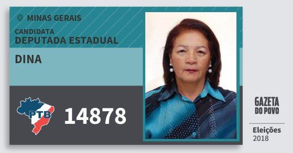 Santinho Dina 14878 (PTB) Deputada Estadual | Minas Gerais | Eleições 2018