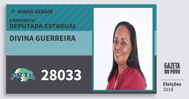 Santinho Divina Guerreira 28033 (PRTB) Deputada Estadual | Minas Gerais | Eleições 2018