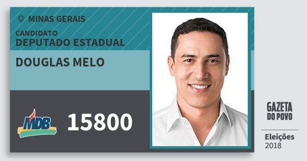 Santinho Douglas Melo 15800 (MDB) Deputado Estadual | Minas Gerais | Eleições 2018