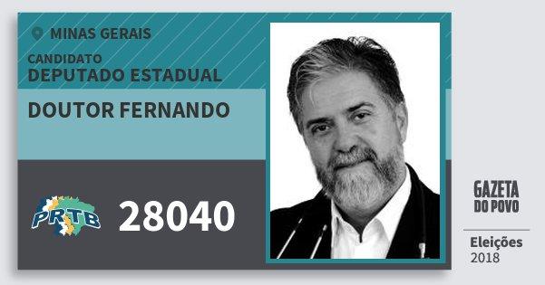 Santinho Doutor Fernando 28040 (PRTB) Deputado Estadual | Minas Gerais | Eleições 2018