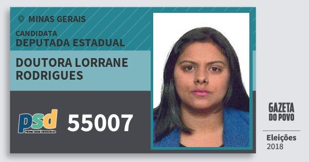 Santinho Doutora Lorrane Rodrigues 55007 (PSD) Deputada Estadual | Minas Gerais | Eleições 2018
