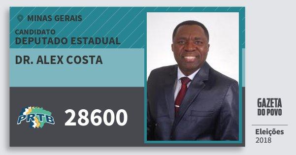 Santinho Dr. Alex Costa 28600 (PRTB) Deputado Estadual | Minas Gerais | Eleições 2018