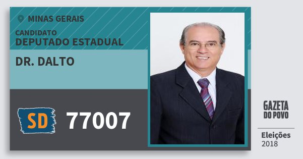 Santinho Dr. Dalto 77007 (SOLIDARIEDADE) Deputado Estadual | Minas Gerais | Eleições 2018