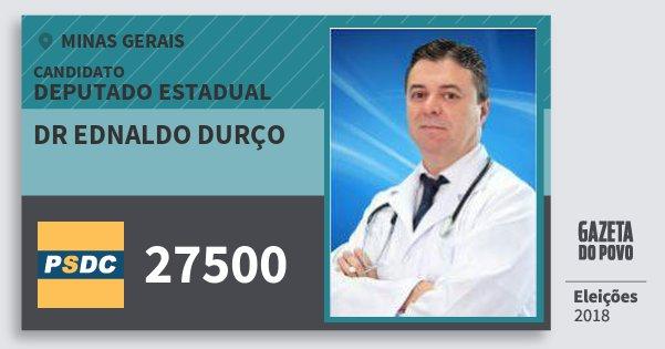 Santinho Dr Ednaldo Durço 27500 (DC) Deputado Estadual | Minas Gerais | Eleições 2018