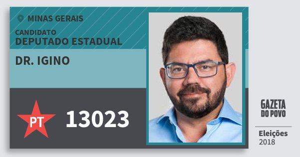 Santinho Dr. Igino 13023 (PT) Deputado Estadual | Minas Gerais | Eleições 2018