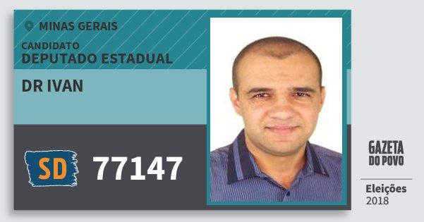 Santinho Dr Ivan 77147 (SOLIDARIEDADE) Deputado Estadual | Minas Gerais | Eleições 2018