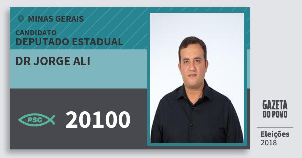 Santinho Dr Jorge Ali 20100 (PSC) Deputado Estadual | Minas Gerais | Eleições 2018