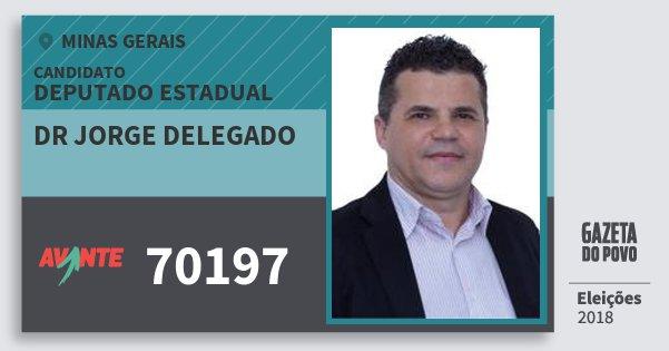 Santinho Dr Jorge Delegado 70197 (AVANTE) Deputado Estadual | Minas Gerais | Eleições 2018