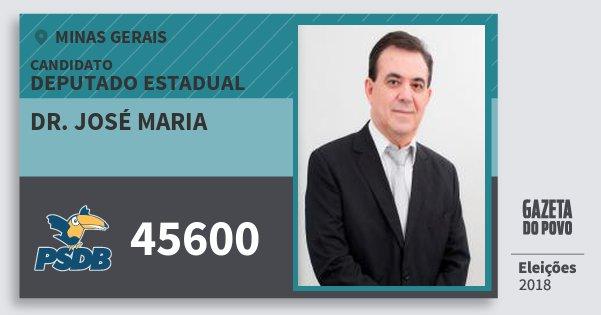 Santinho Dr. José Maria 45600 (PSDB) Deputado Estadual | Minas Gerais | Eleições 2018