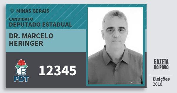 Santinho Dr. Marcelo Heringer 12345 (PDT) Deputado Estadual | Minas Gerais | Eleições 2018