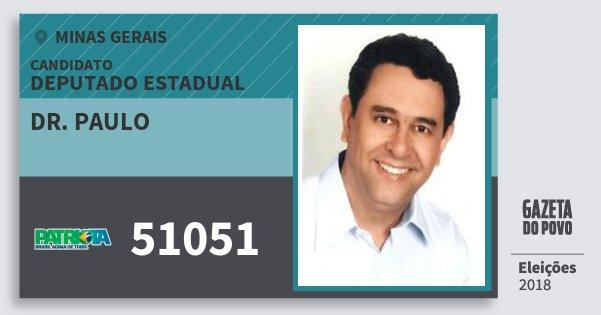 Santinho Dr. Paulo 51051 (PATRI) Deputado Estadual | Minas Gerais | Eleições 2018
