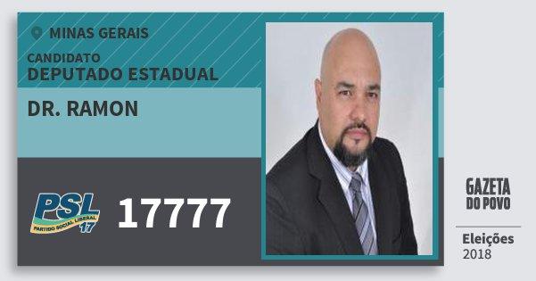 Santinho Dr. Ramon 17777 (PSL) Deputado Estadual | Minas Gerais | Eleições 2018