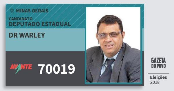 Santinho Dr Warley 70019 (AVANTE) Deputado Estadual | Minas Gerais | Eleições 2018
