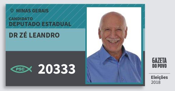 Santinho Dr Zé Leandro 20333 (PSC) Deputado Estadual | Minas Gerais | Eleições 2018