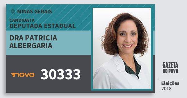 Santinho Dra Patricia Albergaria 30333 (NOVO) Deputada Estadual | Minas Gerais | Eleições 2018