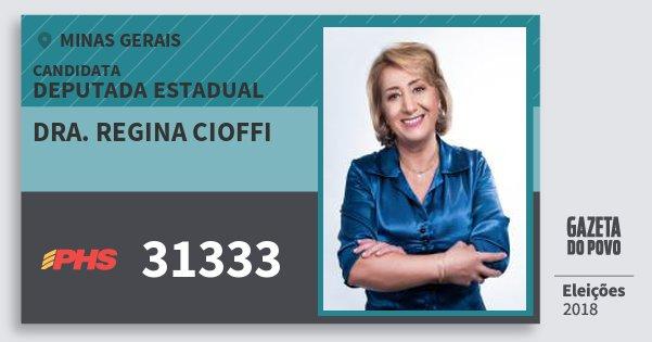 Santinho Dra. Regina Cioffi 31333 (PHS) Deputada Estadual | Minas Gerais | Eleições 2018