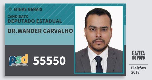 Santinho Dr.wander Carvalho 55550 (PSD) Deputado Estadual | Minas Gerais | Eleições 2018