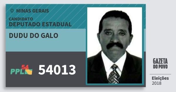 Santinho Dudu do Galo 54013 (PPL) Deputado Estadual | Minas Gerais | Eleições 2018