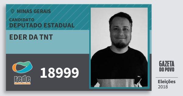Santinho Eder da Tnt 18999 (REDE) Deputado Estadual | Minas Gerais | Eleições 2018