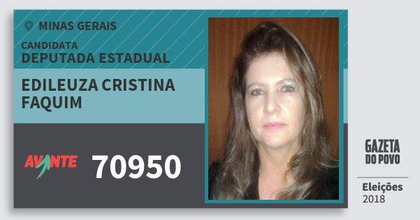 Santinho Edileuza Cristina Faquim 70950 (AVANTE) Deputada Estadual | Minas Gerais | Eleições 2018