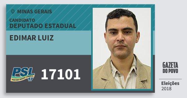 Santinho Edimar Luiz 17101 (PSL) Deputado Estadual | Minas Gerais | Eleições 2018