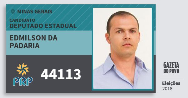 Santinho Edmilson da Padaria 44113 (PRP) Deputado Estadual | Minas Gerais | Eleições 2018