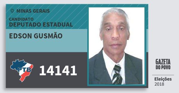 Santinho Edson Gusmão 14141 (PTB) Deputado Estadual | Minas Gerais | Eleições 2018