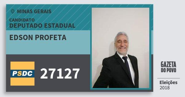 Santinho Edson Profeta 27127 (DC) Deputado Estadual | Minas Gerais | Eleições 2018