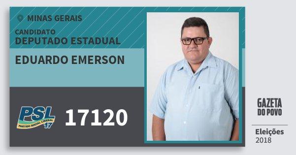 Santinho Eduardo Emerson 17120 (PSL) Deputado Estadual | Minas Gerais | Eleições 2018
