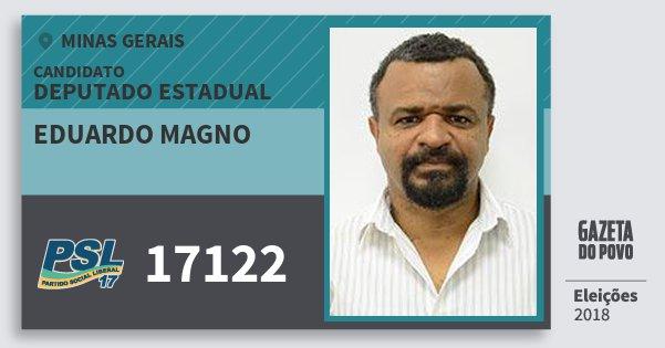 Santinho Eduardo Magno 17122 (PSL) Deputado Estadual | Minas Gerais | Eleições 2018