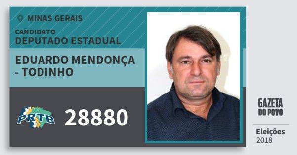 Santinho Eduardo Mendonça - Todinho 28880 (PRTB) Deputado Estadual | Minas Gerais | Eleições 2018