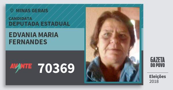 Santinho Edvania Maria Fernandes 70369 (AVANTE) Deputada Estadual | Minas Gerais | Eleições 2018