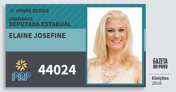 Santinho Elaine Josefine 44024 (PRP) Deputada Estadual | Minas Gerais | Eleições 2018