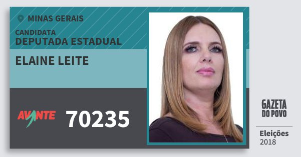 Santinho Elaine Leite 70235 (AVANTE) Deputada Estadual | Minas Gerais | Eleições 2018