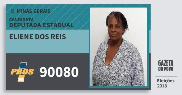 Santinho Eliene dos Reis 90080 (PROS) Deputada Estadual | Minas Gerais | Eleições 2018